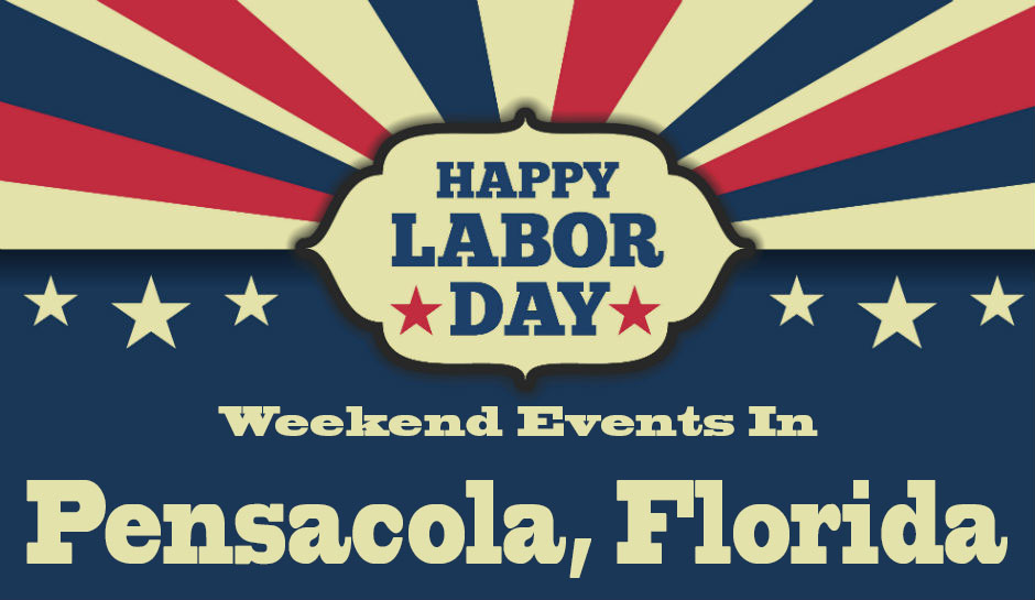 Labor Day Weekend Events in Pensacola